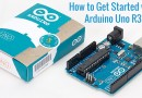 How to Get Started with Arduino Uno R3