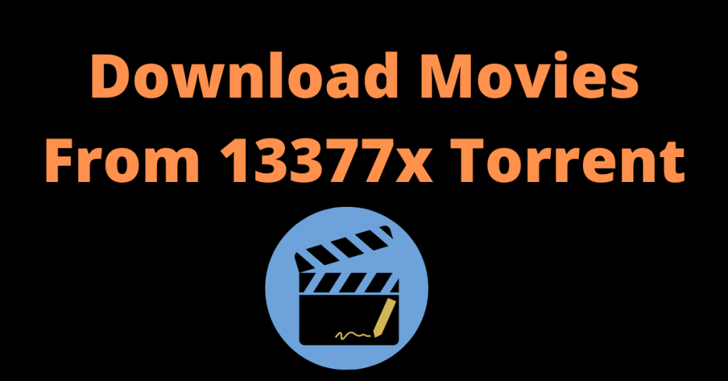 Download Movies From 13377x Torrent