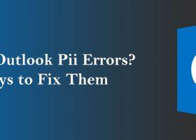 MS Outlook Pii Errors