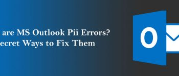 MS Outlook Pii Errors