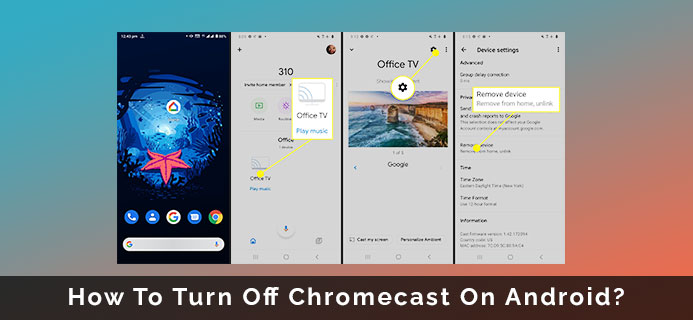 How To Turn Off Chromecast On Android