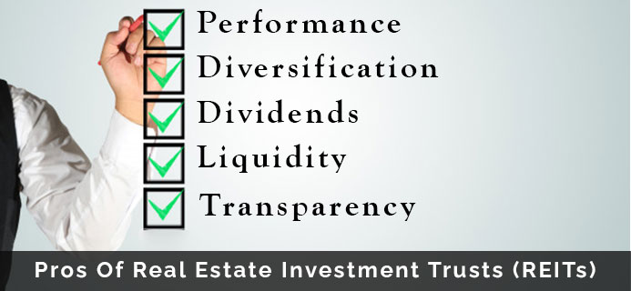 Pros Of Real Estate Investment Trusts (REITs)
