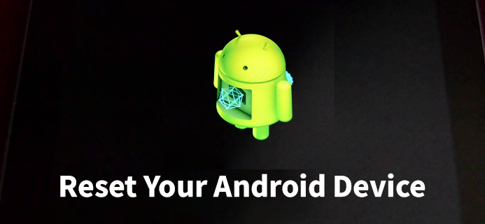 Reset Your Android Device Application