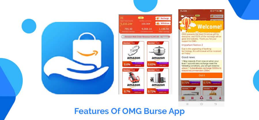 Features Of OMG Burse App