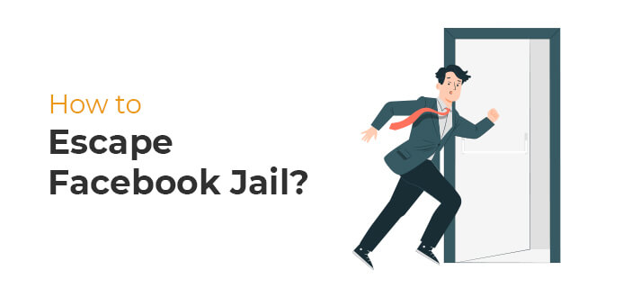 How To Escape Facebook Jail