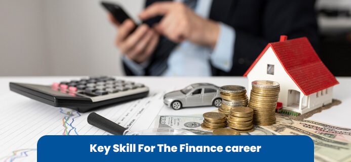 Skill Sets For The Finance Career