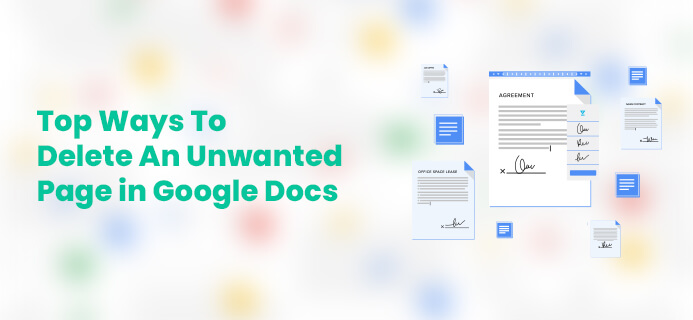 Top Ways To Delete An Unwanted Page in Google Docs