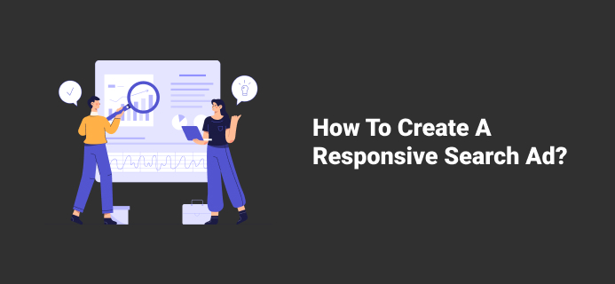 How To Create A Responsive Search Ad?