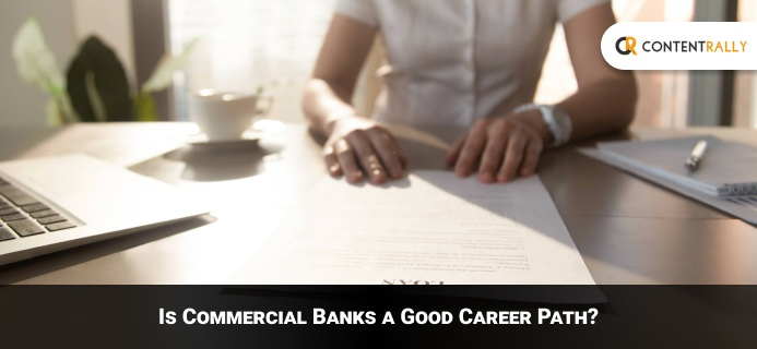 Commercial Banks A Good Career Path