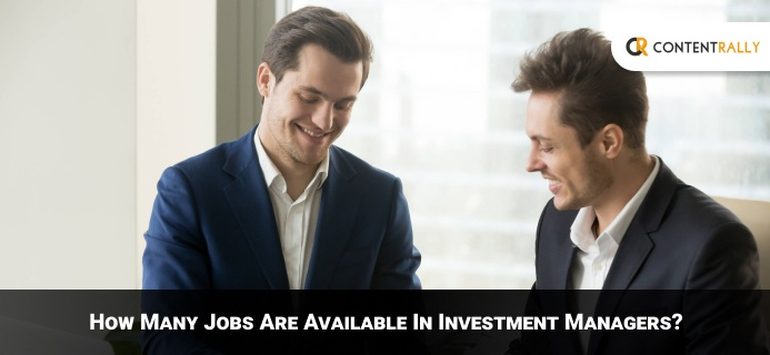 How Many Jobs Are Available In Investment Managers
