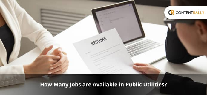 How Many Jobs Are Available In Public Utilities