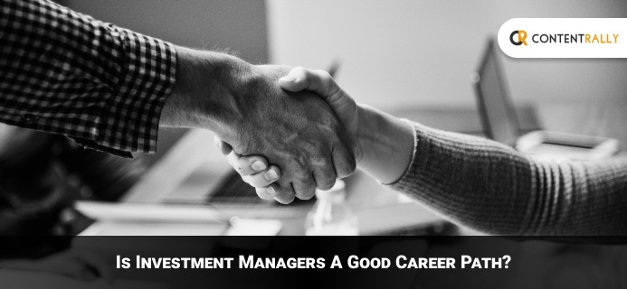 Is Investment Managers A Good Career Path In 2021