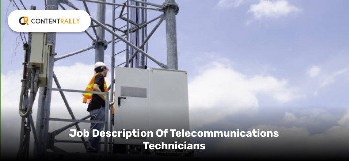 Job Description Of Telecommunications Technicians