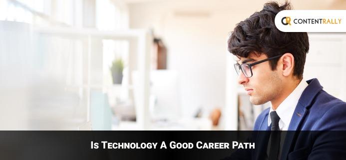 Technology A Good Career Path