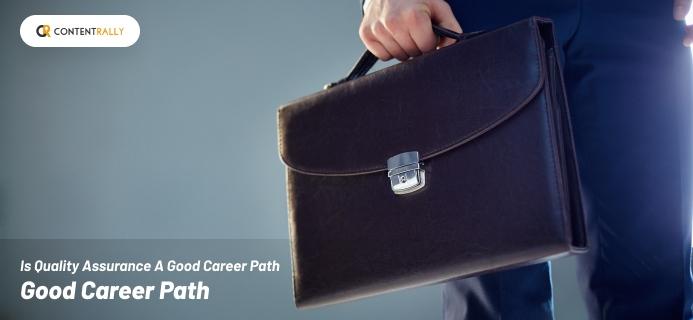 Quality Assurance A Good Career Path